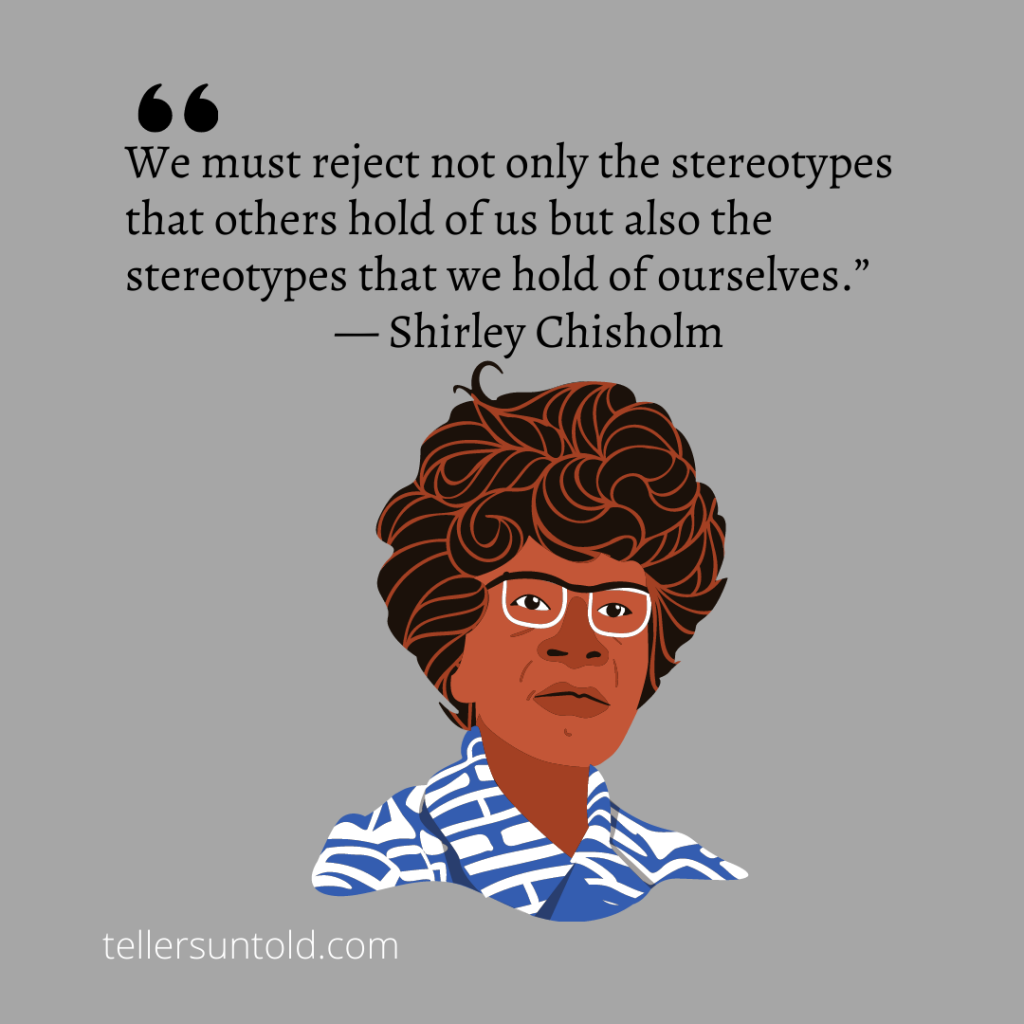 Picture of Shirley Chishom and a quote.